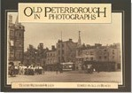 Old Peterborough In Photographs